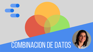 combinacion de datos Data Studio